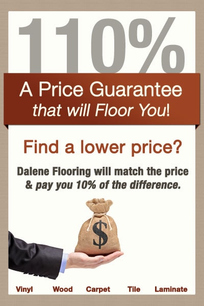 Price Match Guarantee Dalene Flooring